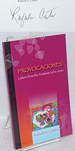 Provocaciones: letters from the prettiest girl in Arvin