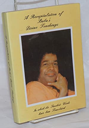 A Recapitulation of Baba's Divine Teachings, As Selected by Grace J. McMartin [second edition]