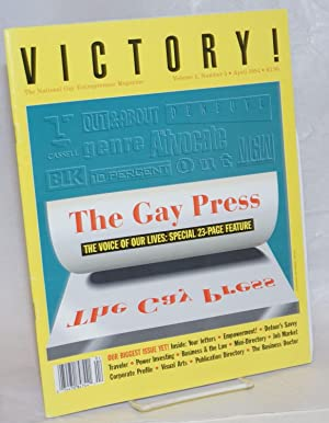 Victory! The National Gay Entrepreneur Magazine; #5, April, 1994: the Gay Press - the voice of ou...