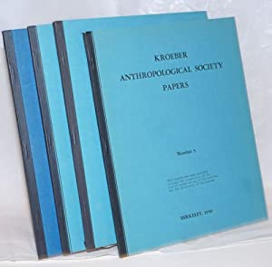 Kroeber Anthropologal Society Papers [Numbers 3, 4, 5 and 6]