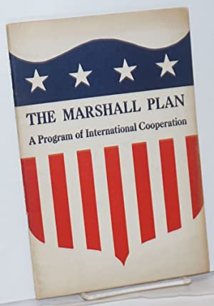 The Marshall Plan: a program of international cooperation