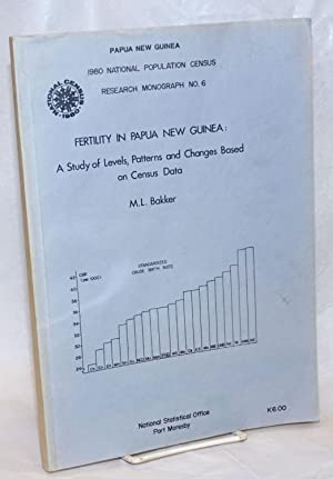 Fertility in Papua New Guinea: a study: Bakker, M.L.
