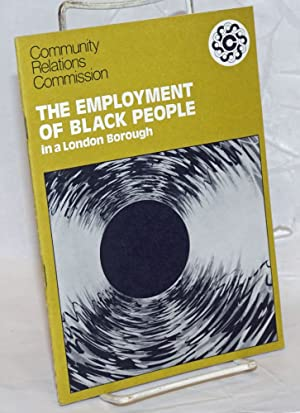 The Employment of Black People in a London Borough