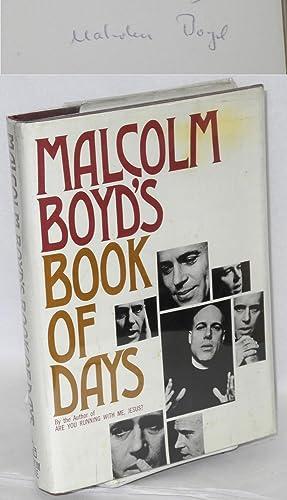 Malcolm Boyd's book of days: Boyd, Malcolm