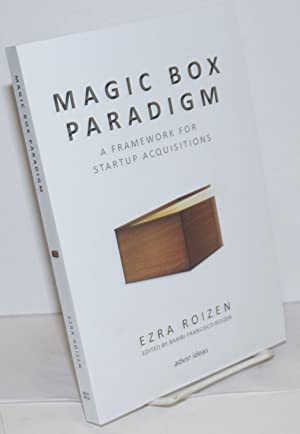 Magic Box Paradigm; A Framework for Startup Acquisitions