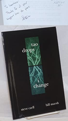 Tao Drops, I Change [signed by Carll]
