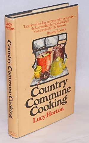 Country commune cooking