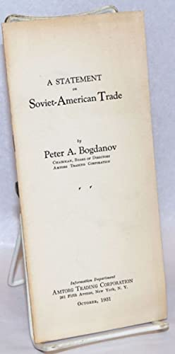 A Statement on Soviet-American Trade