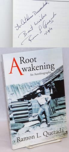 A Root Awakening: an autobiography [signed]