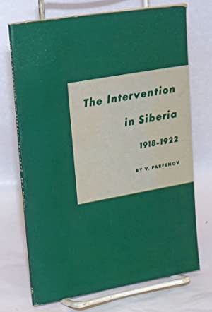 The intervention in Siberia 1918-1922