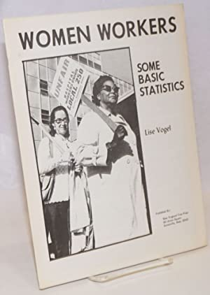 Women workers, some basic statistics