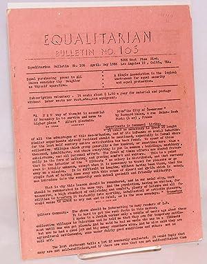 Equalitarian bulletin no. 105. April-May 1956