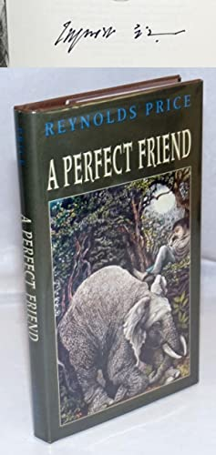 A Perfect Friend [signed]