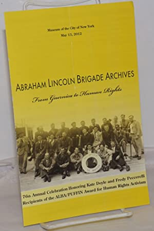 Abraham Lincoln Brigade Archives: From Guernica to Human Rights. 76th Annual Celebration Honoring...