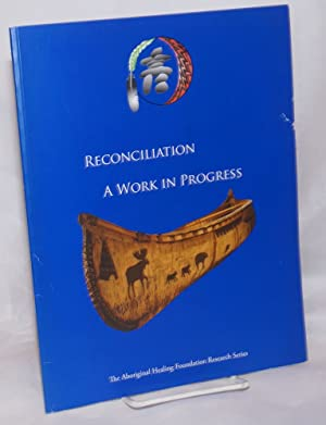 Reconciliation: A Work in Progress