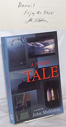 A Jesuit Tale [inscribed & signed]