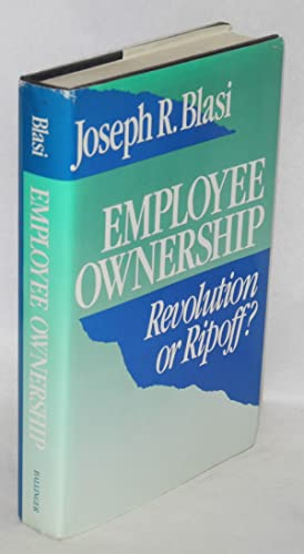 Employee ownership, revolution or ripoff