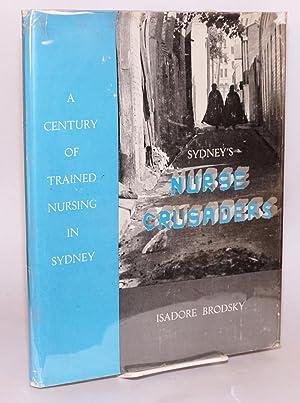 Sydney's nurse crusaders: Brodsky, Isadore