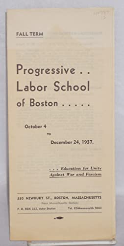 Progressive Labor School of Boston. Fall Term. October 4 to December 24, 1937
