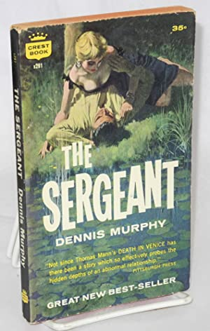 The sergeant: Murphy, Dennis
