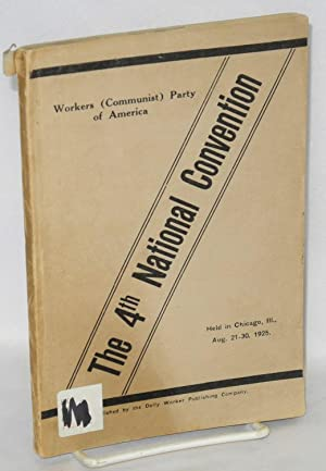 The Fourth National Convention of the Workers: Workers (Communist) Party