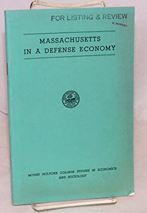 Massachusetts in a defense economy: Comstock, Alzada, ed
