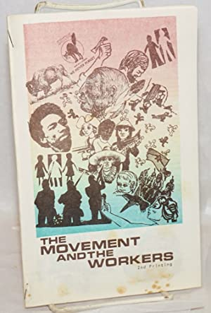 The movement and the workers. [cover title]: Van Lydegraf, Clayton