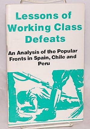 Lessons of working class defeats; an analysis: Wilner, Bill, David