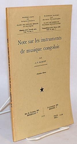 Note sur les instruments de musique congolais; deuxi?me ?dition: Maquet, J. -N