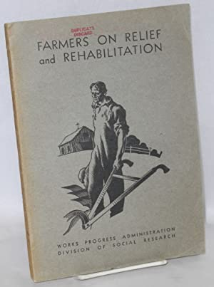 Farmers on relief and rehabilitation: Asch, Berta and A.R. Mangus