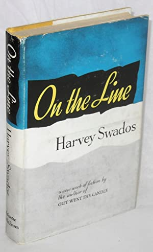 On the line: Swados, Harvey