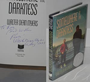 Somewhere in the darkness: Myers, Walter Dean