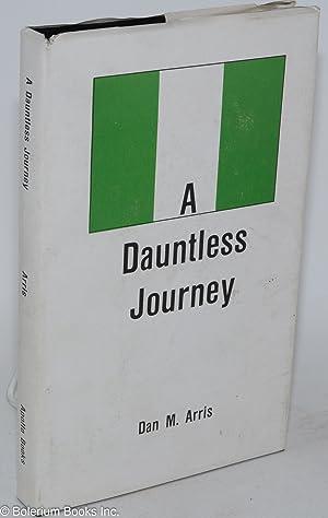 A dauntless journey: Arris, Dan M.