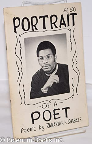 Portrait of a poet: Shabazz, Zakariah H.