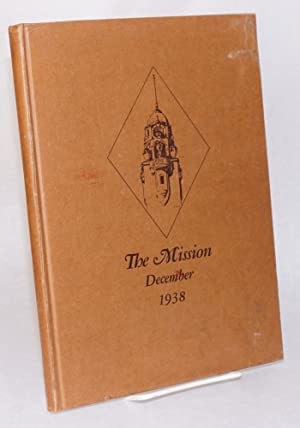 The mission December 1938, published by the students of the class in magazine writing, copyright. ...