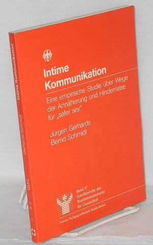 """Intime Kommunikation; eine empirische Studie ?ber Wege der Ann?herung und Hinderisse f?r """"..."""