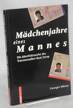 M?dchenjahre eines Mannes; die identit?tssuche des Transsexuellen Beat Zemp: Winter, Georges