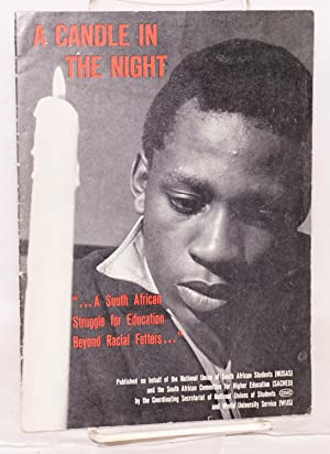 A candle in the night: A South African struggle for education beyond fetters.