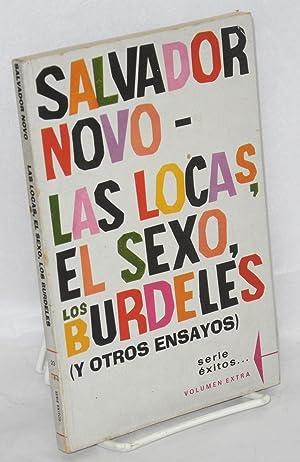 Las locas, el sexo, los , los: Novo, Salvador
