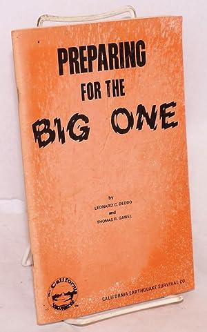 Preparing for the Big One: Deddo, Leonard C. and Thomas R. Gawel