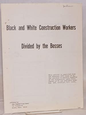 Black and white construction workers divided by the bosses