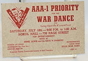AAA-1 priority for the war dance to swing open the Western Front. Saturday, July 18th -- 9:00 P.M. ...