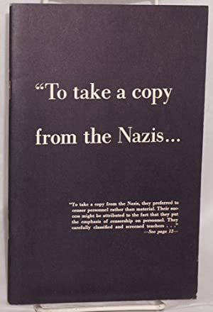 To take a copy from the Nazis.: ACLU, preparers]