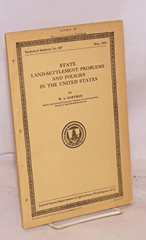 State land-settlement problems and policies in the United States: Hartman, W. A.