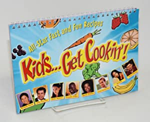 Kids.get cookin'! / Chicos. A concinar! All-star fast and fun recipes/recitas divertidas y r pida...