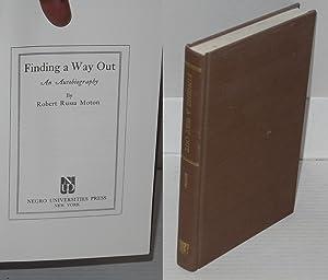 Finding a way out; an autobiography: Moton, Robert Russa