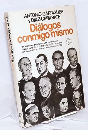 Di?logos conmigo mismo: Garrigues y Diaz-Ca?abate,