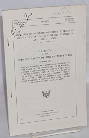Violation of restraining order of Federal Court by United Mine Workers of America and John L. Lewis...
