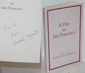 A day in San Francisco; a novel: Bryant, Dorothy