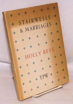 Stairwells & marriages: Beye, Holly